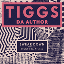 Swear Down (Remix) feat.Wretch 32,Avelino/Tiggs Da Author