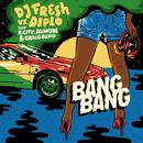 Bang Bang feat.R. City,Selah Sue,Craig David/DJ Fresh