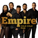 Cold Cold Man feat.Jussie Smollett/Empire Cast