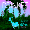 Drinkee (Livin R & Dino Romeo Remix)/Sofi Tukker