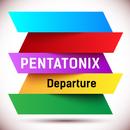 Departure/Pentatonix