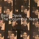 The Columbia Years/Betty Davis