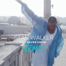 You Never Know (Remix)/Stan Walker