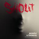 Shout/Beowülf & Öwnboss