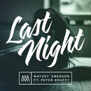 Last Night (Remix by Pivovarov) feat.Peter Krafft/Matvey Emerson