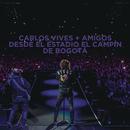 Carlos Vives + Amigos Desde el Estadio El Campín de Bogotá/Carlos Vives