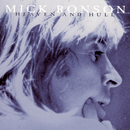 Heaven And Hull/Mick Ronson
