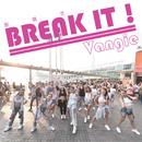 Break it!/Vangie Tang