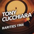 Tony Cucchiara - Rarietes 1966/Tony Cucchiara