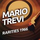 Mario Trevi - Rarietes 1966/Mario Trevi