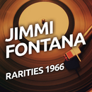 Jimmy Fontana - Rarietes 1966/Jimmy Fontana