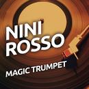 Magic Trumpet/Nini Rosso