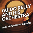 Guido Relly And His Orchestra - 1966 Recording Session/Guido Relly