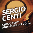 Sergio Centi And His Guitar vol. 2/Sergio Centi