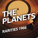 The Planets - Rarietes 1966/The Planets