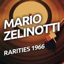 Mario Zelinotti - Rarietes 1966/Mario Zelinotti