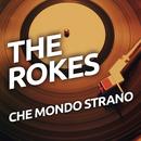 Che mondo strano/The Rokes