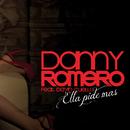 Ella Pide Mas feat.David Cuello/Danny Romero