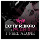 I Feel Alone feat.David Cuello/Danny Romero
