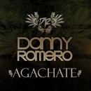 Agachate/Danny Romero