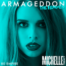 Armageddon (80 Empire Remix)/Michelle Treacy