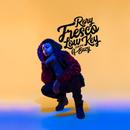 LowKey feat.G-Eazy/Rory Fresco