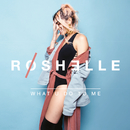 What U Do to Me/Roshelle