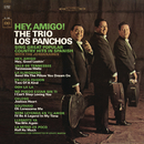 Hey, Amigo!/Trío Los Panchos with The Jordanaires
