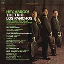Hey, Amigo!/Trío Los Panchos with The Jordanaires
