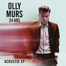 24 HRS (Acoustic) - EP/Olly Murs