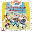 Die Singemaus im Kindergarten/Detlev Jöcker
