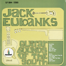 Guitar Sounds Of The South/Jack Eubanks