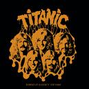 Ballad of a Rock'n Roll Loser/Titanic