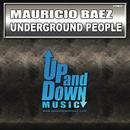 Underground People/Mauricio Baez
