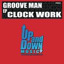 Clock Work/Groove Man