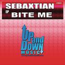 Bite Me/Sebaxtian
