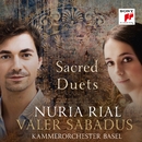 Sacred Duets/Nuria Rial & Valer Sabadus