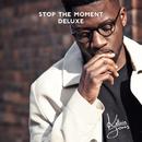 Stop the Moment (Deluxe)/Kelvin Jones