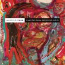 Canções para Depois do Ódio/Marcelo Yuka