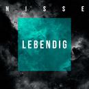 Lebendig/Nisse