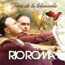 Vino el Amor/Río Roma