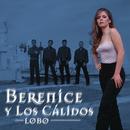 Lobo/Berenice y Los Cálidos