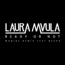 Ready or Not (Maniac Remix) feat.Berna/Laura Mvula