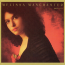 Bright Eyes/Melissa Manchester