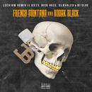 Lockjaw (Remix) feat.Kodak Black,Jeezy,Rick Ross,DJ Clue,DJ Khaled/French Montana