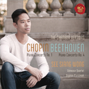 Chopin: Piano Concerto No. 1 & Beethoven: Piano Concerto No. 4 (Chamber Music Versions)/See Siang Wong