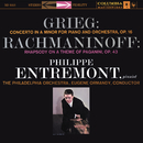Grieg: Piano Concerto in A Minor, Op. 16 & Rachmaninoff: Rhapsody on a Theme of Paganini for Piano and Orchestra, Op. 43/Philippe Entremont
