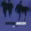 We Are EP/Vertical Horizon