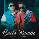 Baila Rumba/Baby Boy & El Pro