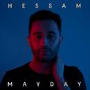 Mayday/Hessam